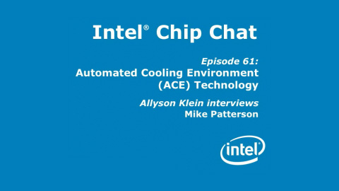 ACE Technology – Intel Chip Chat – Episode 61