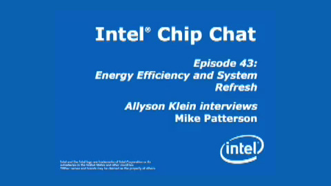 Energy Efficiency and System Refresh – Intel Chip Chat – Episode 43