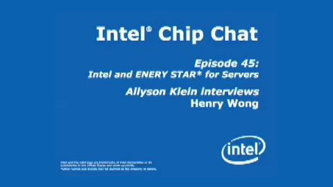 Intel and ENERY STAR* for Servers – Intel Chip Chat – Episode 45