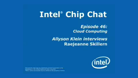Cloud Computing – Intel Chip Chat – Episode 46