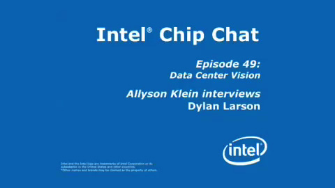 Data Center Vision – Intel Chip Chat – Episode 49