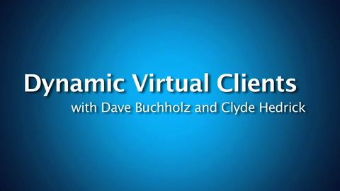 Dynamic Virtual Clients (DVC) – Where Intel IT Is Going